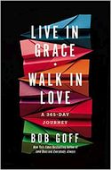 Live in Grace, Walk in Love: A 365-Day Journey (Oct. 2019)