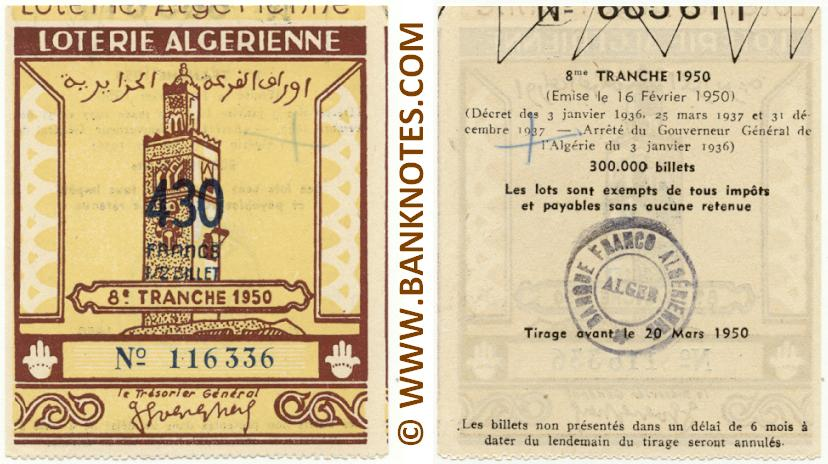 Algeria lottery 1/2 ticket 430 Francs 1950 Serial # 116336 UNC