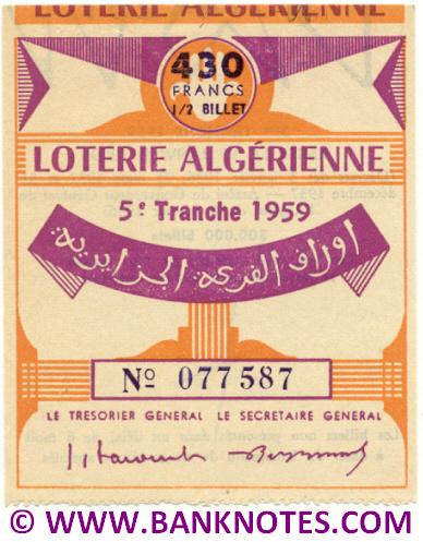 Algeria lottery 1/2 ticket 430 Francs 1959 Serial # 077587 UNC