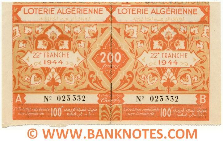 Algeria Lottery ticket 100+100=200 Francs 1944. Serial # 023332 (new) AU-UNC