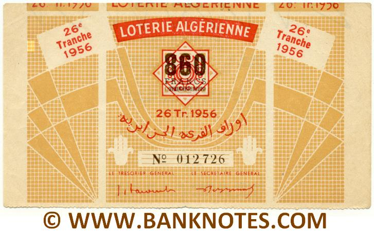 Algeria Lottery ticket 860 Francs 1956. Serial # 012726 XF