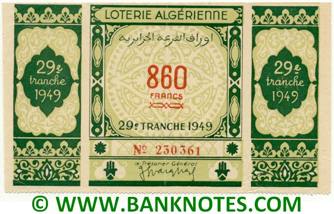 Algeria Lottery ticket 860 Francs 1949. Serial # 230361 XF