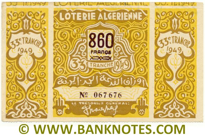 Algeria Lottery ticket 860 Francs 1949. Serial # 067676 VF