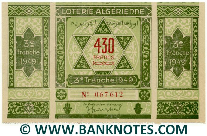Algeria Lottery ticket 430 Francs 1949. Serial # 067612 (new) UNC