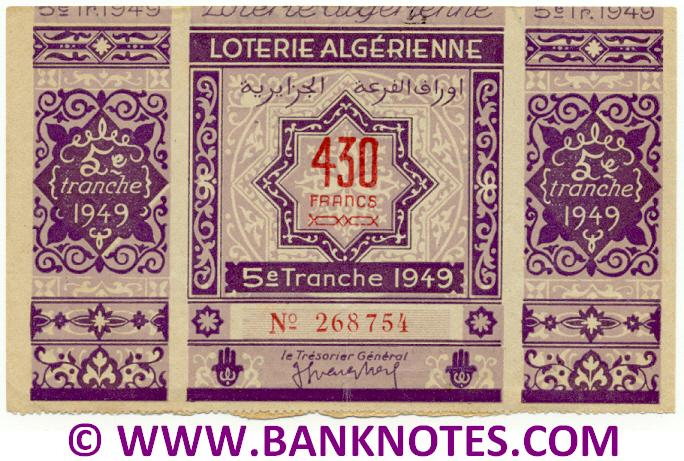 Algeria Lottery ticket 430 Francs 1949. Serial # 268754 (nice) XF