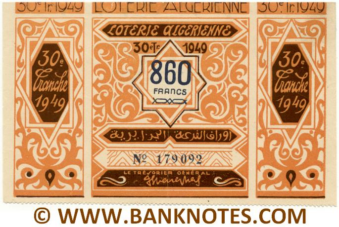 Algeria Lottery ticket 860 Francs 1949. Serial # 179092 (new) AU
