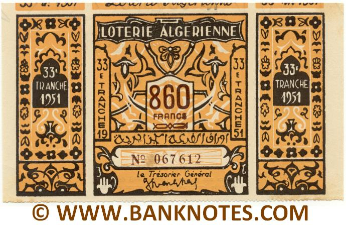 Algeria Lottery ticket 860 Francs 1951. Serial # 067612 (nice) XF
