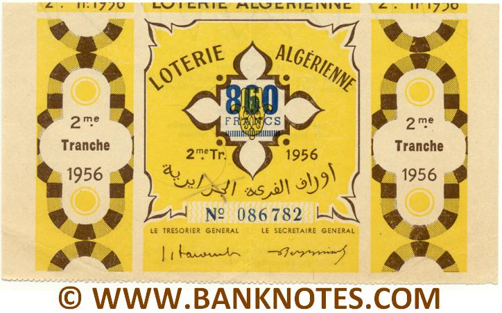 Algeria Lottery ticket 860 Francs 1956. Serial # 086782 (nice) XF
