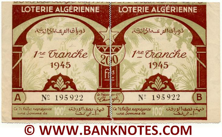 Algeria composite lottery ticket 200 Francs 1945. Serial # 195922 AU