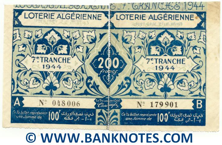 Algeria composite lottery ticket 200 Francs 1944. Serial # 048006 & 179901 AU