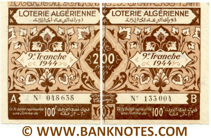 Algeria composite lottery ticket 200 Francs 1944. Serial # 048638 & 133004 UNC