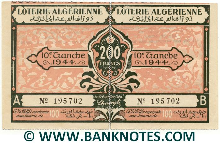 Algeria composite lottery ticket 200 Francs 1944. Serial # 195702 AU