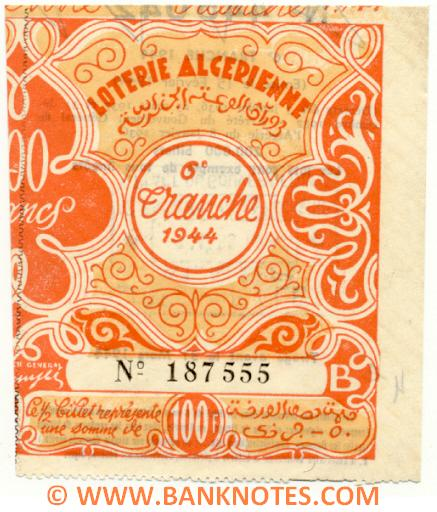 Algeria lottery half-ticket 100 Francs 1944. Serial # 187555 UNC