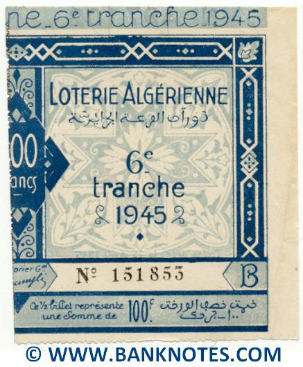 Algeria lottery half-ticket 100 Francs 1945. Serial # 151853 AU