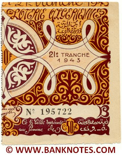 Algeria lottery half-ticket 50 Francs 1943 Serial # 195722 UNC