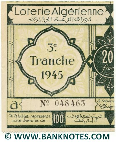 Algeria lottery half-ticket 100 Francs 1945 Serial # 048463 UNC