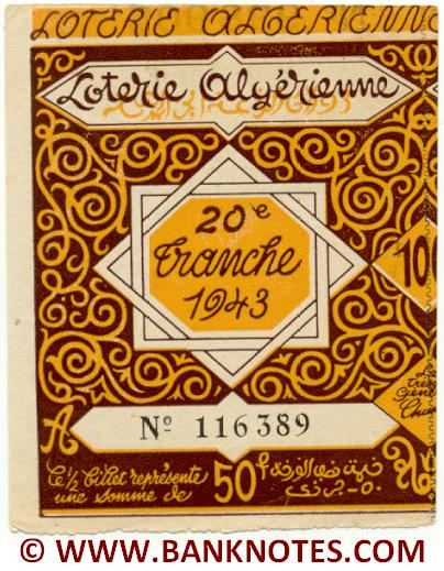 Algeria lottery half-ticket 50 Francs 1943 Serial # 116389 UNC