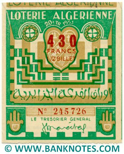 Algeria lottery 1/2 ticket 430 Francs 1953 Serial # 245726 AU
