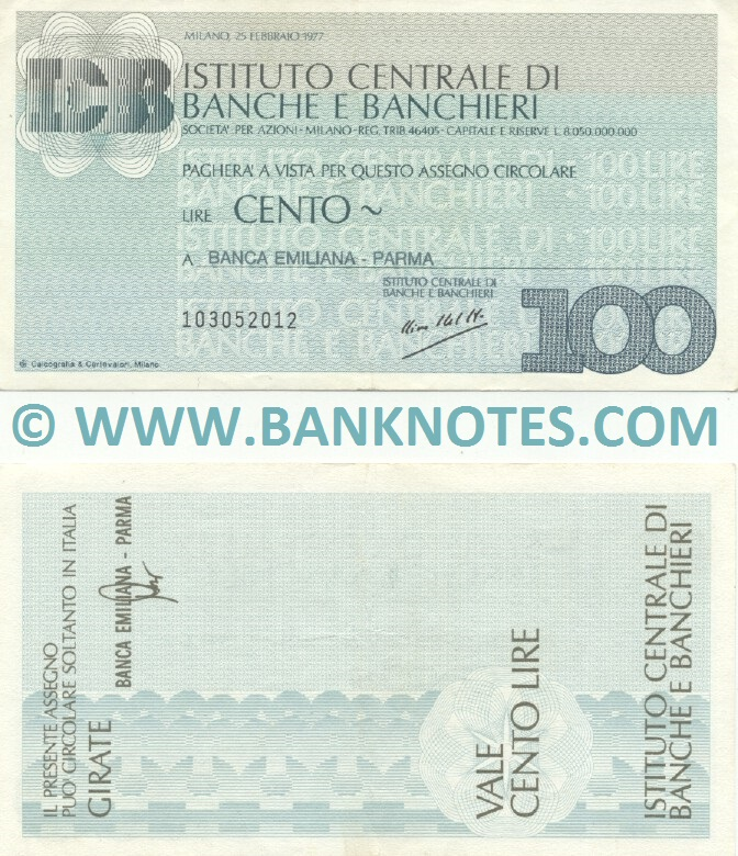 Italy Mini-Cheque 100 Lire 25.2.1977 (Istituto Centrale di Banche e Banchieri) (103052012) (lt. circulated) XF