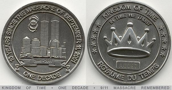 Kingdom of Time Coin One Decade 2011 (# A0003) UNC