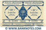 Algeria Lottery ticket 180 Francs 1945. Serial # 012806 (used) XF