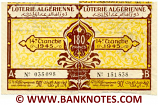 Algeria composite lottery ticket 180 Francs 1945. Serial # 035098 & 151538 XF-AU