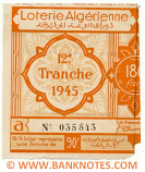Algeria lottery half-ticket 90 Francs 1945. Serial # 035843 UNC