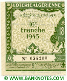 Algeria lottery half-ticket 90 Francs 1945. Serial # 035209 UNC