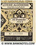 Algeria lottery half-ticket 100 Francs 1944. Serial # 172546 UNC