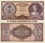 Hungary 1 Billion Pengö 18.3.1946 (R Series) (lt. circulated) XF