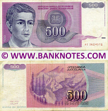 Yugoslavia 500 Dinara 1992 (Ser # varies) (circulated) VF