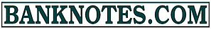 Banknotes.com - The Banknote Collector's Shop